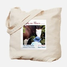 Only on Abaco Tote Bag