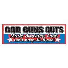 God Guns Guts Made America Free Bumper Car Sticker