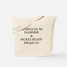 Stimulus '09 . . . Hammer & S Tote Bag