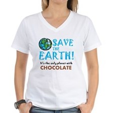 Save the Earth... chocolate Shirt
