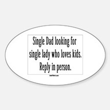 Single Dad Ad Oval Decal