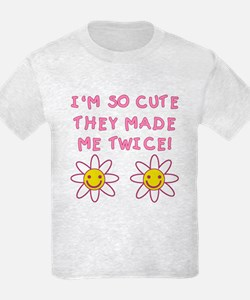So Cute They Made Me Twice PINK T-Shirt