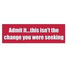 Admit it...this isn't the change you were seeking