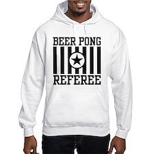 Beer Pong Referee Hoodie Sweatshirt