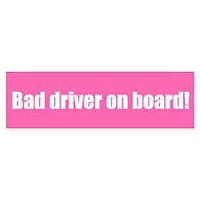 Bad driver on board!