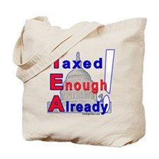 Unique Taxed enough already Tote Bag