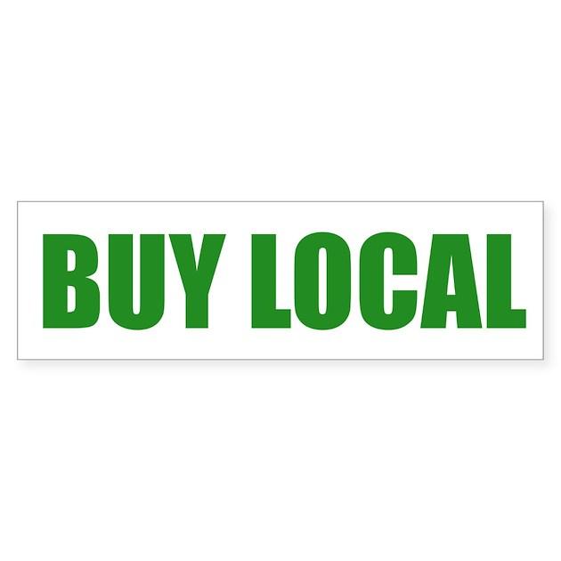 Buy Local: BUY LOCAL By Stickerhound