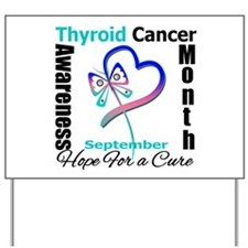 Thyroid Cancer Month Yard Sign