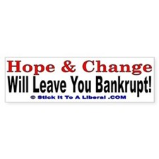 Hope and Change will leave you bankrupt!