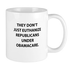 They Don't Just Euthanize Rep Mug