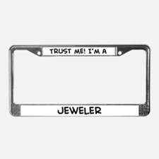 Trust Me: Jeweler License Plate Frame