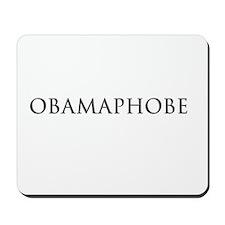 OBAMAPHOBE Mousepad