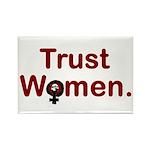 TRUST WOMEN, Fridge Magnet (100 pack)