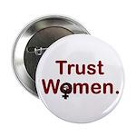 """TRUST WOMEN 2.25"""" Button (100 pack)"""