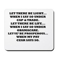 """""""Let There Be Life..."""" Mousepad"""