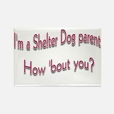 Shelter Dog Parent Rectangle Magnet