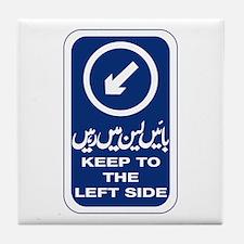 Keep To Left Side, Pakistan Tile Coaster