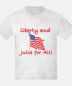Liberty and Juice for All T-Shirt