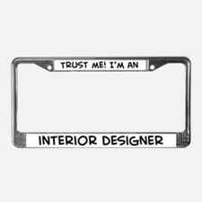 Trust Me: Interior Designer License Plate Frame