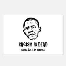 Racism Is Dead, You're Just An Asshole Postcards (
