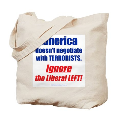 Liberal Left Terrorists Tote Bag