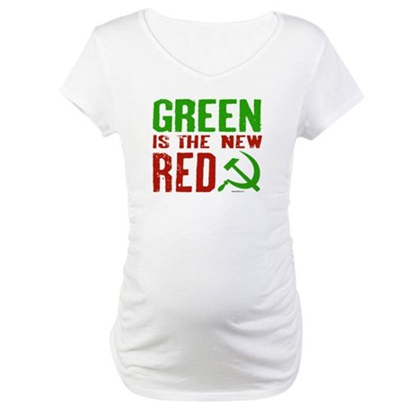 Green is the New Red Maternity T-Shirt