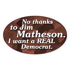 No Thanks To Jim Matheson bumper sticker