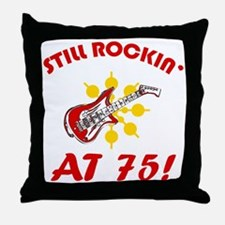 Rockin' 75th Birthday Throw Pillow