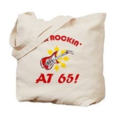 Rockin' 65th Birthday Tote Bag