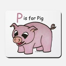 P is for Pig Mousepad