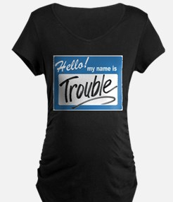hello trouble T-Shirt