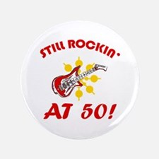 "Rockin' 50th Birthday 3.5"" Button"