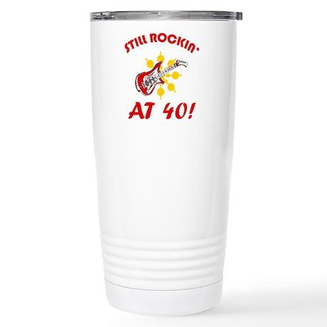 Rockin' 40th Birthday Stainless Steel Travel Mug