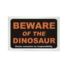 Beware / Dinosaur Rectangle Magnet