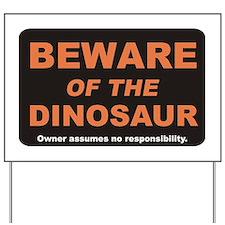 Beware / Dinosaur Yard Sign