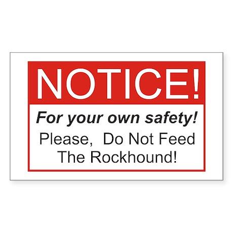 Notice / Rockhound Rectangle Sticker