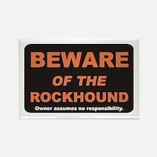 Beware / Rockhound Rectangle Magnet