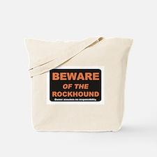 Beware / Rockhound Tote Bag