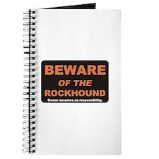 Beware / Rockhound Journal