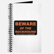 Beware / Rockhound Journal