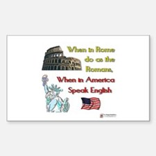 When in Rome Rectangle Decal