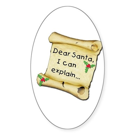 Dear Santa, I Can Explain... Sticker (Oval)