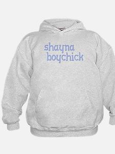 Shayna Boychick Hoodie