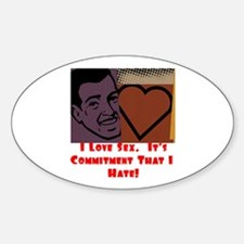 I Love Sex... Oval Sticker (10 pk)