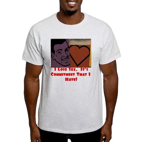 I Love Sex... Light T-Shirt