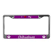 Purple I Love My Chihuahuas License Plate Frame