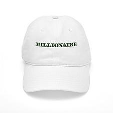 Millionaire Baseball Cap