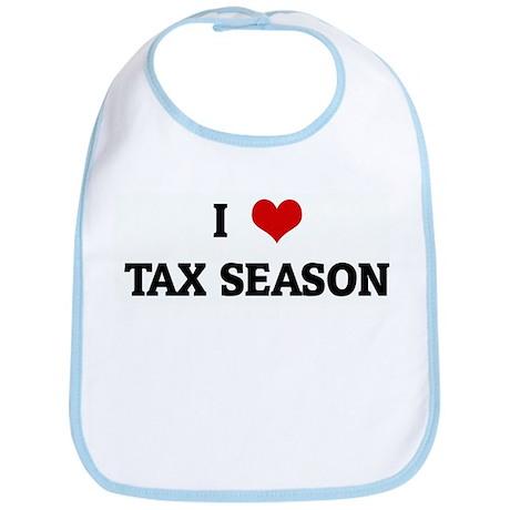 I Love TAX SEASON Bib