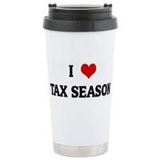 I Love TAX SEASON Travel Mug