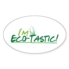 Eco-Tastic! Oval Decal